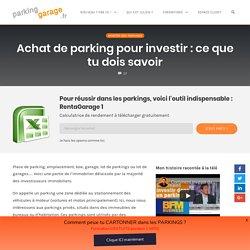 Achat de parking pour investir : ce que tu dois savoir