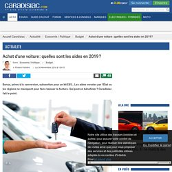 Achat d'une voiture: quelles sont les aides en 2019?