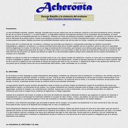 Acheronta 23 - Georges Bataille y la violencia del erotismo - Edwin Francisco Sanchez Ausucua