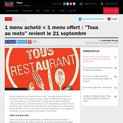 """1 menu acheté = 1 menu offert : """"Tous au resto"""" revient le 21 septembre"""