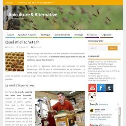 Quel miel acheter? – Apiculture & Alternative