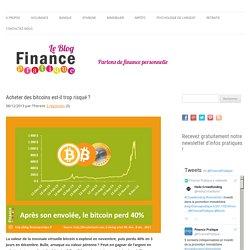 Acheter des bitcoins est-il trop risqué ? Finance Pratique - le blog