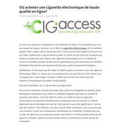 Où acheter une cigarette électronique de haute qualité en ligne?