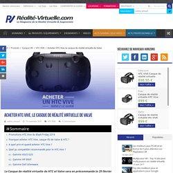 Acheter HTC Vive - Casque RV de Valve & HTC