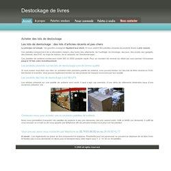 Acheter des lots de destockage « Destockage de livres