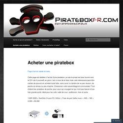 Acheter une piratebox