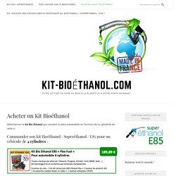 Achetez votre Kit Bioethanol - Homologué CE