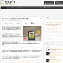 N'achetez pas la tablette tactile Carrefour à 129€ (ou 199€)