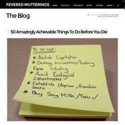 50 Achievable Things To Do Before You Die