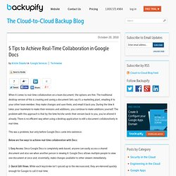 5 Tips to Achieve Real-Time Collaboration in Google Docs