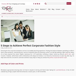 5 Steps to Achieve Perfect Corporate Fashion Style