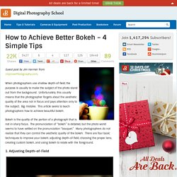 How to Achieve Better Bokeh - 4 Simple Tips