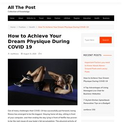 Achieve Your Dream Physique During COVID 19 By RAW Fitness Equipment
