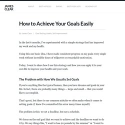 How to Achieve Your Goals (This Simple Trick Makes Progress Easy)