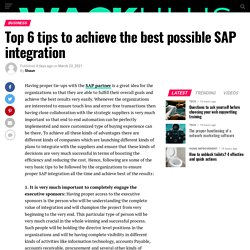 Top 6 tips to achieve the best possible SAP integration
