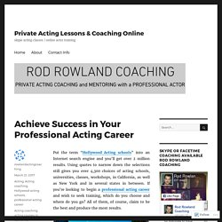 Achieve Success in Your Professional Acting Career