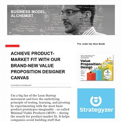 Achieve Product-Market Fit with our Brand-New Value Proposition Designer Canvas