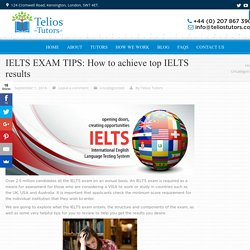 Tips on achieving excellent IELTS results in your IELTS exam