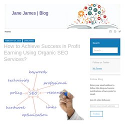 Know the Tips To Achieve Success in Organic SEO Services