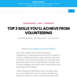 Top 3 Skills You'll Achieve from Volunteering