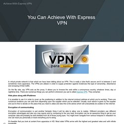 Achieve With Express VPN