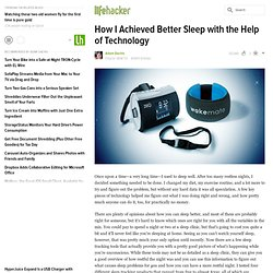 How I Achieved Better Sleep with the Help of Technology