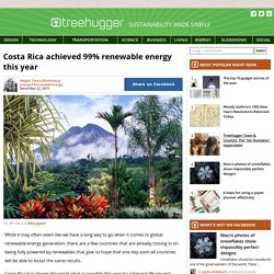 Costa Rica achieved 99% renewable energy this year