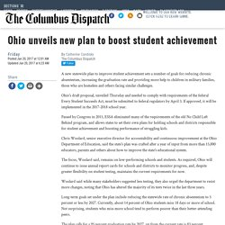 Ohio unveils new plan to boost student achievement - News - The Columbus Dispatch - Columbus, OH