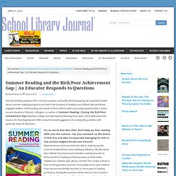 Summer Reading and the Rich/Poor Achievement Gap