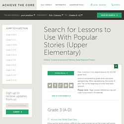 Search for Lessons to Use With Popular Stories (Upper Elementary)