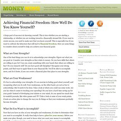 Achieving Financial Freedom: How Well Do You Know Yourself?
