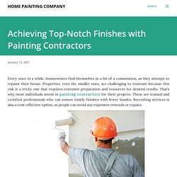 Achieving Top-Notch Finishes with Painting Contractors