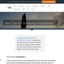 Best Tips For Achieving A Handstand