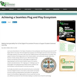 Achieving a Seamless Plug and Play Ecosystem