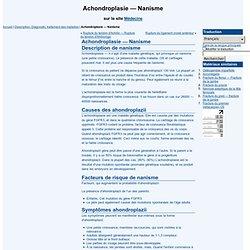 Achondroplasie - Nanisme - Description, Diagnostic, traitement des maladies