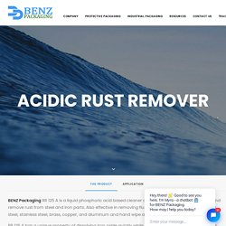 Acid Based Rust Remover - BENZ Packaging