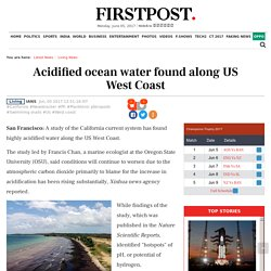 Acidified ocean water found along US West Coast