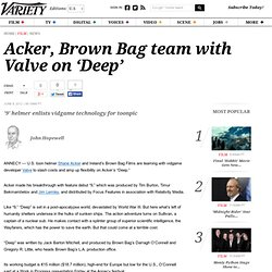 Acker, Brown Bag team with Valve on 'Deep'