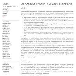 Niels Ackermann – Blog » Ma combine contre le vilain virus des clé usb