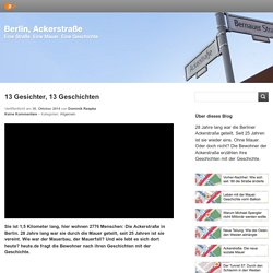 Berlin. Ackerstraße – Eine Straße. Eine Mauer. Eine Geschichte.