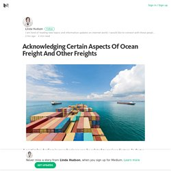 Acknowledging Certain Aspects Of Ocean Freight And Other Freights