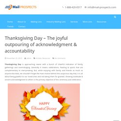 Thanksgiving Day - The joyful outpouring of acknowledgment & accountability