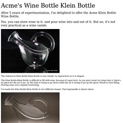 Acme's Wine Bottle Klein Bottle