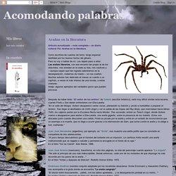 Acomodando palabras: Arañas en la literatura