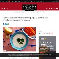 Receta básica de salsa de yogur para acompañar ensaladas, verduras o carnes