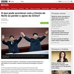O que pode acontecer com a Coreia do Norte se perder o apoio da China? - BBC Brasil