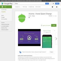 Acorns - Invest Spare Change
