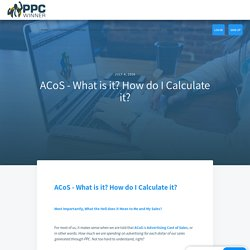 ACoS - What is it? How do I Calculate it?