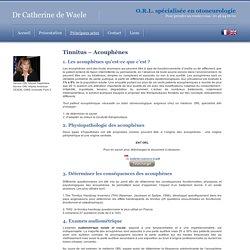 Acouphènes et Tinnitus docteur Catherine de Waele ORL à Paris