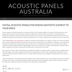 Install Acoustic Panels for Adding Aesthetic Element to your Space